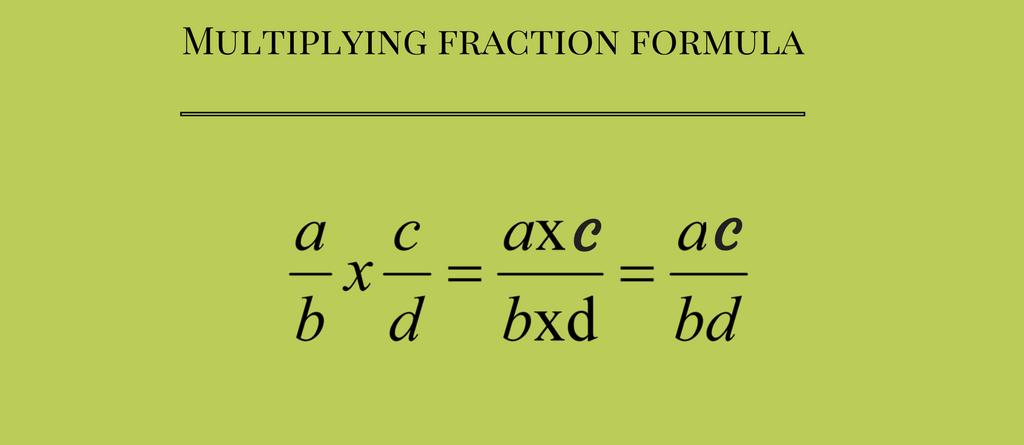 multiplying-fractions-formulas